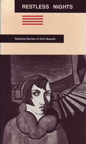 Restless Nights: Selected Stories by Dino Buzzati