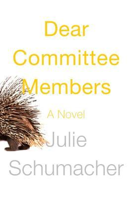 Dear Committee Member by Julie Schumacker
